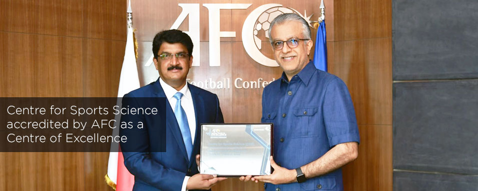 Centre for Sports Science accredited by AFC as a Centre of Excellence