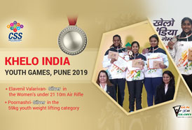 CSS congratulates Shooter Elavenil Valarivan and Weightlifter Poornashri  on their prestigious Silver medals at the Khelo India Youth Games, 2019